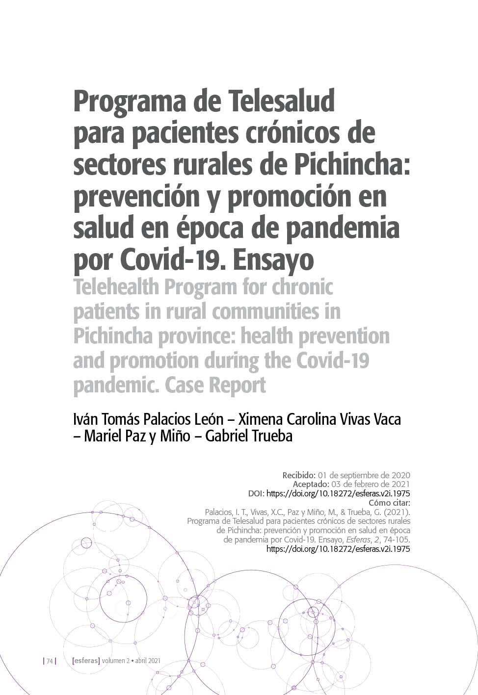 Programa de Telesalud para pacientes crónicos de sectores rurales de Pichincha: prevención y promoción en salud en época de pandemia por Covid-19. Ensayo