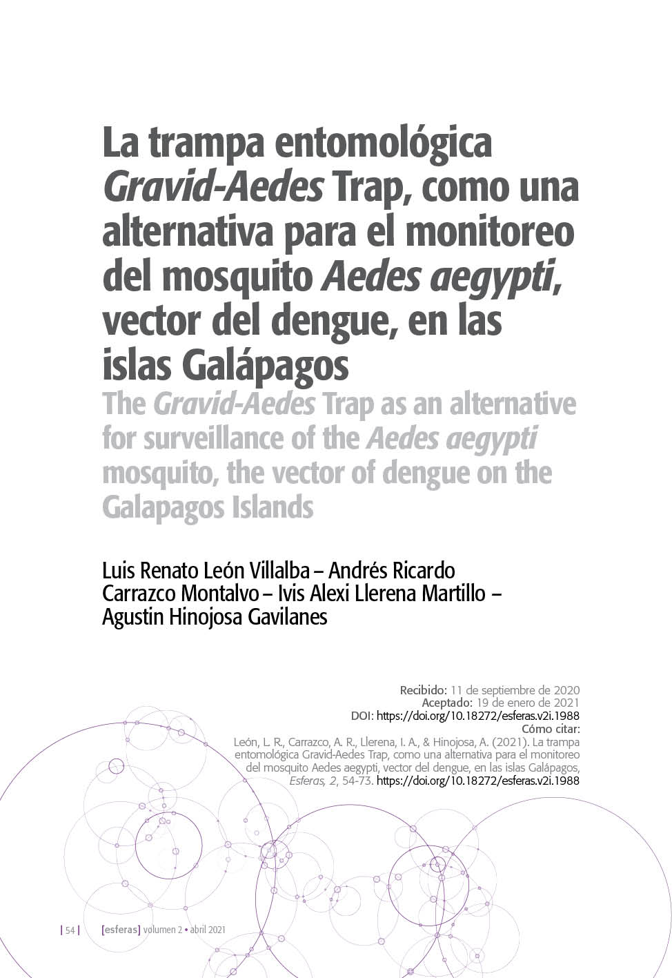 La trampa entomológica Gravid-Aedes Trap, como una alternativa para el monitoreo del mosquito Aedes aegypti, vector del dengue, en las islas Galápagos